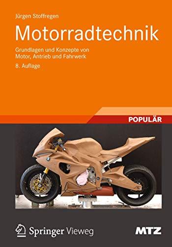 9783834817167: Motorradtechnik: Grundlagen und Konzepte von Motor, Antrieb und Fahrwerk (ATZ/MTZ-Fachbuch)