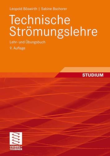 9783834817181: Technische Strömungslehre: Lehr- und Übungsbuch (German Edition)