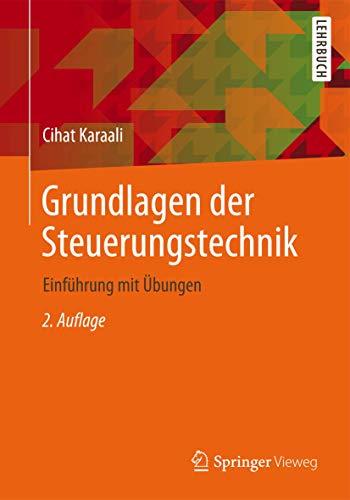 9783834817310: Grundlagen der Steuerungstechnik: Einführung mit Übungen (German Edition)