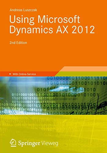 9783834817426: Using Microsoft Dynamics AX 2012 (Understanding It)