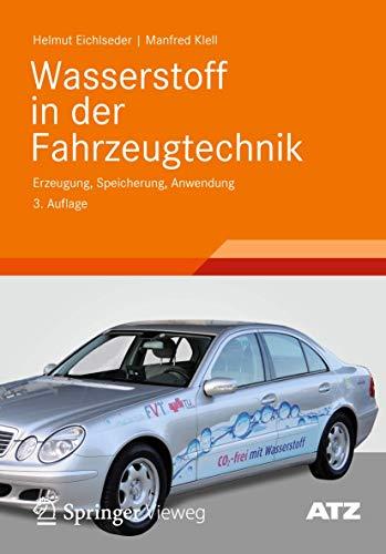 9783834817549: Wasserstoff in der Fahrzeugtechnik: Erzeugung, Speicherung, Anwendung (ATZ/MTZ-Fachbuch)
