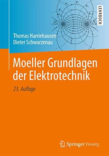 9783834817853: Moeller Grundlagen der Elektrotechnik