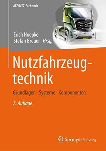 9783834817952: Nutzfahrzeugtechnik: Grundlagen, Systeme, Komponenten (ATZ/MTZ-Fachbuch) (German Edition)