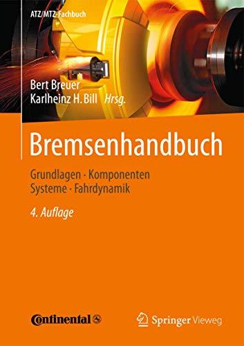 9783834817969: Bremsenhandbuch: Grundlagen, Komponenten, Systeme, Fahrdynamik (ATZ/MTZ-Fachbuch) (German Edition)