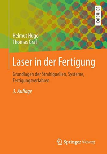 Laser in der Fertigung: Helmut Hügel