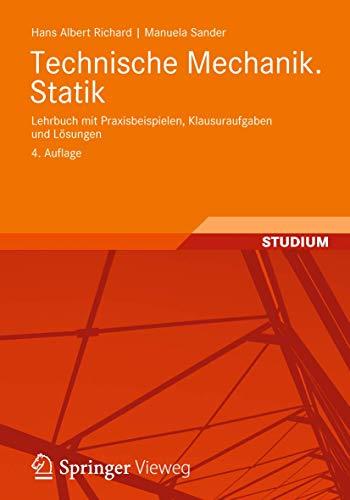 9783834819024: Technische Mechanik. Statik: Lehrbuch mit Praxisbeispielen, Klausuraufgaben und Lösungen