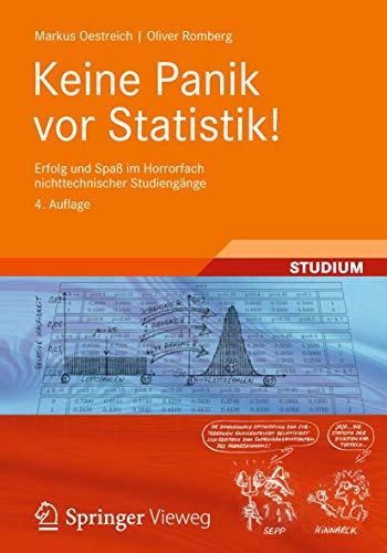 9783834819468: Keine Panik vor Statistik!: Erfolg und Spaß im Horrorfach nichttechnischer Studiengänge