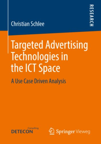 9783834823953: Targeted Advertising Technologies in the ICT Space: A Use Case Driven Analysis