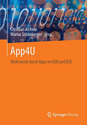 App4U Mehrwerte durch Apps im B2B und B2C German Edition