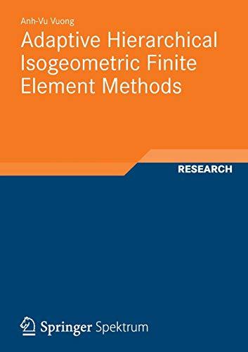 9783834824448: Adaptive Hierarchical Isogeometric Finite Element Methods