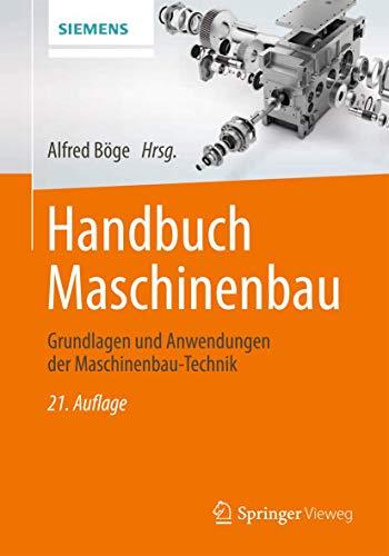 9783834824783: Handbuch Maschinenbau: Grundlagen und Anwendungen der Maschinenbau-Technik