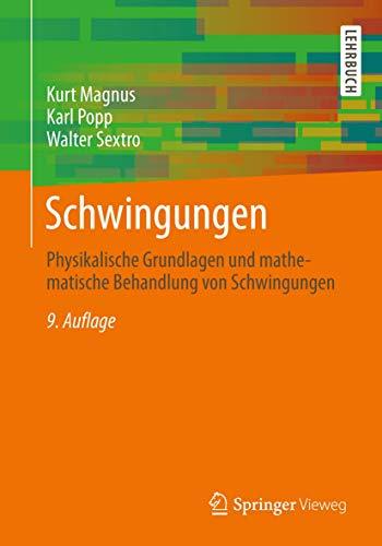 9783834825742: Schwingungen: Physikalische Grundlagen und mathematische Behandlung von Schwingungen (German Edition)