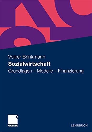 9783834900104: Sozialwirtschaft: Grundlagen - Modelle - Finanzierung (German Edition)