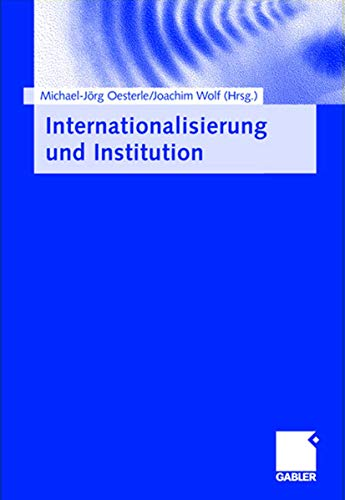 9783834900845: Internationalisierung und Institution