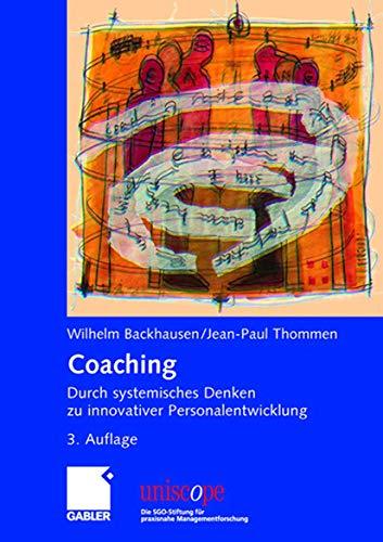 Coaching Durch systemisches Denken zu innovativer Personalentwicklung uniscope. Die SGO-Stiftung f&...