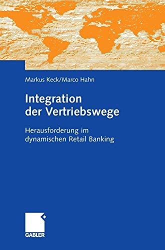 9783834901125: Integration der Vertriebswege: Herausforderung im dynamischen Retail Banking