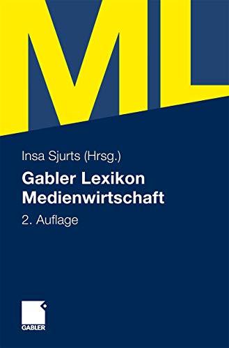 9783834901408: Gabler Lexikon Medienwirtschaft