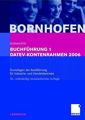 9783834901699: Buchführung 1. DATEV Kontenrahmen 2006