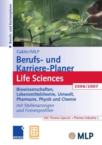 9783834901804: Gabler / MLP Berufs- und Karriere-Planer Life Sciences 2006/2007: Für Studenten und Hochschulabsolventen. Mit Stellenanzeigen und Firmenprofilen