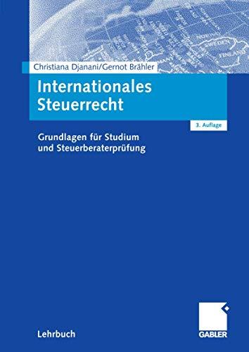 9783834902092: Internationales Steuerrecht. Grundlagen für Studium und Steuerberaterprüfung