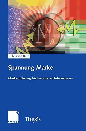 9783834902245: Spannung Marke: Markenführung für komplexe Unternehmen (German Edition)