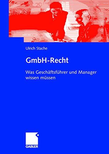 9783834902610: GmbH-Recht: Was Geschäftsführer und Manager wissen müssen