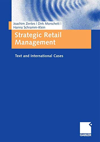 9783834902870: Strategic Retail Management: Text and International Cases