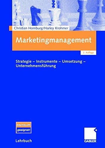 9783834902894: Marketingmanagement. Studienausgabe: Strategie - Instrumente - Umsetzung - Unternehmensführung