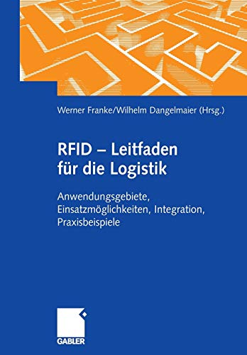 9783834903037: Rfid - Leitfaden Fur Die Logistik: Anwendungsgebiete, Einsatzmoglichkeiten, Integration, Praxisbeispiele