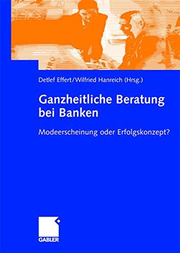 9783834903099: Ganzheitliche Beratung bei Banken: Modeerscheinung oder Erfolgskonzept?