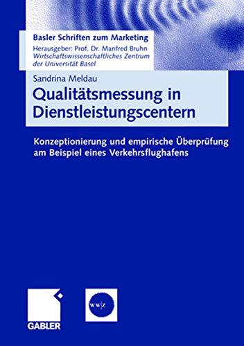 Qualitätsmessung in Dienstleistungscentern: Konzeptionierung und empirische Überprüfung