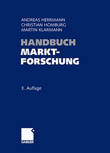 9783834903426: Handbuch Marktforschung: Methoden - Anwendungen - Praxisbeispiele