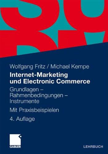 9783834903518: Internet-Marketing und Electronic Commerce: Grundlagen - Rahmenbedingungen - Instrumente. Mit Praxisbeispielen