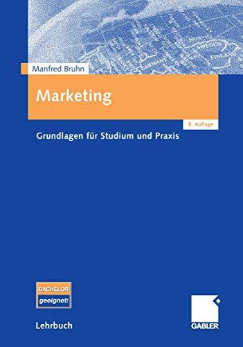 9783834903525: Marketing Grundlagen Fur Studium Und Praxis (German Edition)