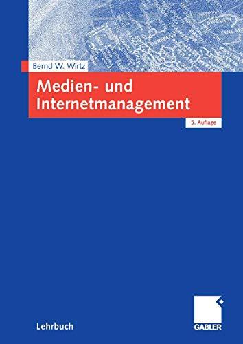 9783834903723: Medien- und Internetmanagement