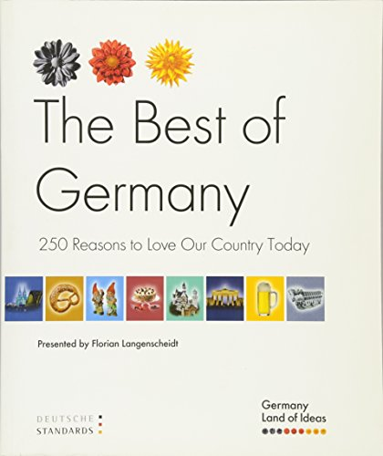 9783834903785: German Standards. The Best of Germany: 250 Reasons to Love Our Country Today