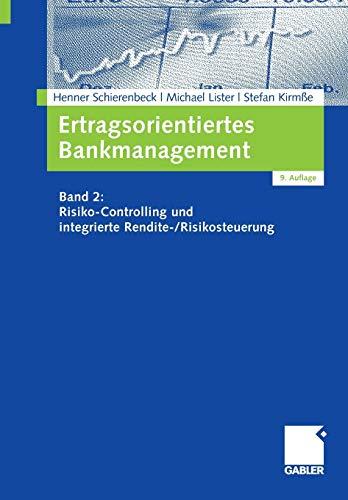 9783834904478: Ertragsorientiertes Bankmanagement: Band 2: Risiko-Controlling und integrierte Rendite-/Risikosteuerung