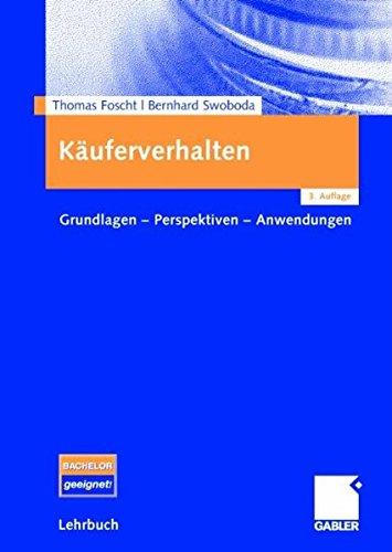 9783834904706: Käuferverhalten: Grundlagen - Perspektiven - Anwendungen