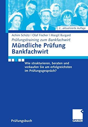 9783834905420: Mündliche Prüfung Bankfachwirt