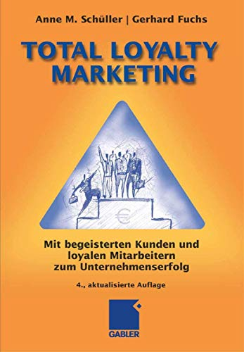 9783834905987: Total Loyalty Marketing