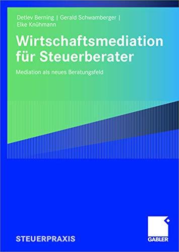 Wirtschaftsmediation für Steuerberater Mediation als neues Beratungsfeld German ...