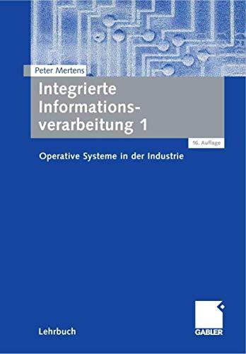 9783834906267: Integrierte Informationsverarbeitung 1