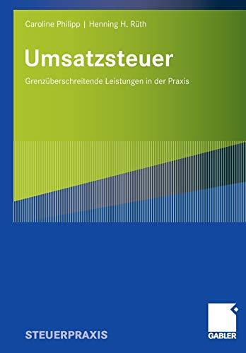 9783834906373: Umsatzsteuer: Grenzüberschreitende Leistungen in der Praxis