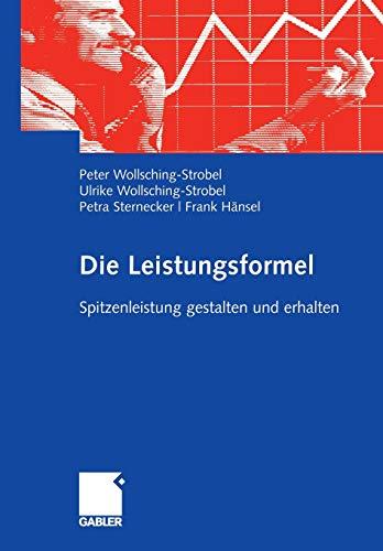 Die Leistungsformel: Peter Wollsching-Strobel