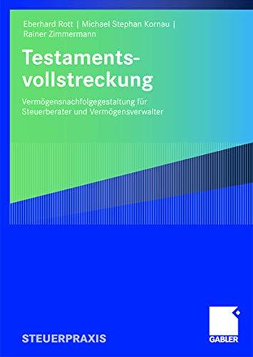 9783834907219: Testamentsvollstreckung: Vermögensnachfolgegestaltung für Steuerberater und Vermögensverwalter (German Edition)