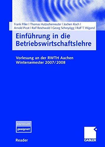 9783834907349: Einführung in die Betriebswirtschaftslehre: Vorlesung an der RWTH Aachen. Wintersemester 2007/2008