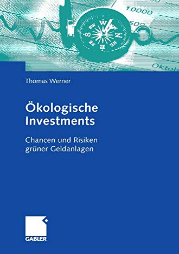 9783834907417: Ökologische Investments: Chancen und Risiken grüner Geldanlagen