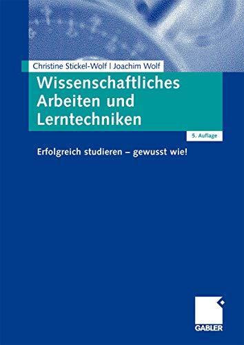 9783834908421: Wissenschaftliches Arbeiten und Lerntechniken: Erfolgreich studieren - gewusst wie!