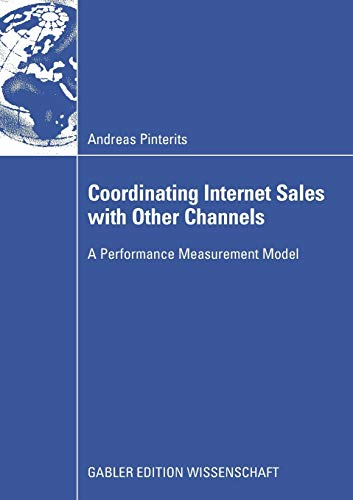 9783834908452: Coordinating Internet Sales with Other Channels: A Performance Measurement Model
