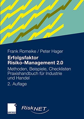 9783834908957: Erfolgsfaktor Risiko-Management 2.0: Methoden, Beispiele, Checklisten. Praxishandbuch für Industrie und Handel